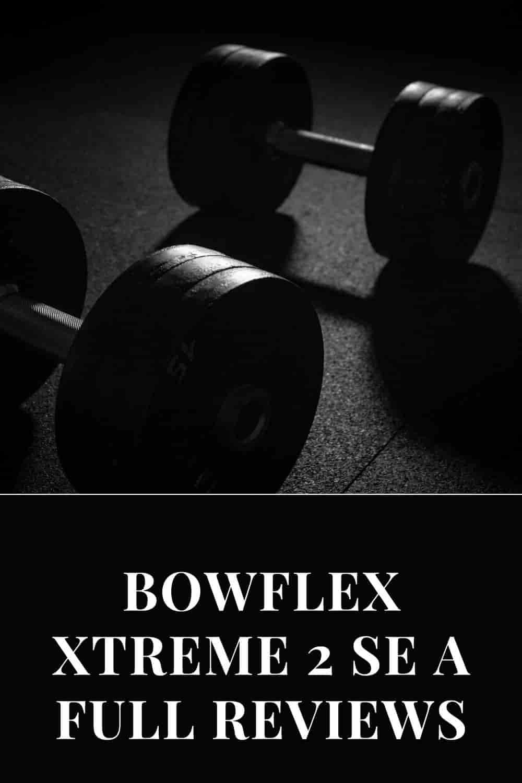 Bowflex Xtreme 2 SE Review pin-min
