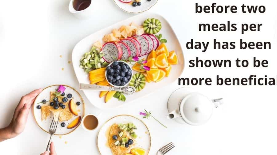 before two meals per day has been shown to be more beneficial